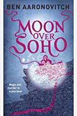 Moon Over Soho (Rivers of London Book 2) Kindle Edition