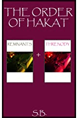 The Order of Hakat Kindle Edition