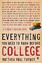 Everything You Need to Know Before College: A Student's Survival Guide Kindle Edition