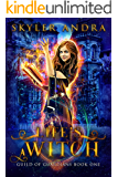 Life's a Witch: Reverse Harem Paranormal Prison (Guild of Guardians Book 1)