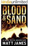 Blood and Sand: A Hank Boyd Adventure (The Hank Boyd Adventures Book 1)