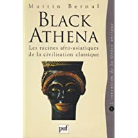 Black Athena, Les racines afro-asiatiques de la civilisation classique, tome 1 : L'invention de la Grèce antique