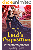 The Lord's Proposition (Historical Romance Novel)