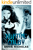 Shifter Romance: Hunting Colby: Book 2.5 of Angler (The Angler)