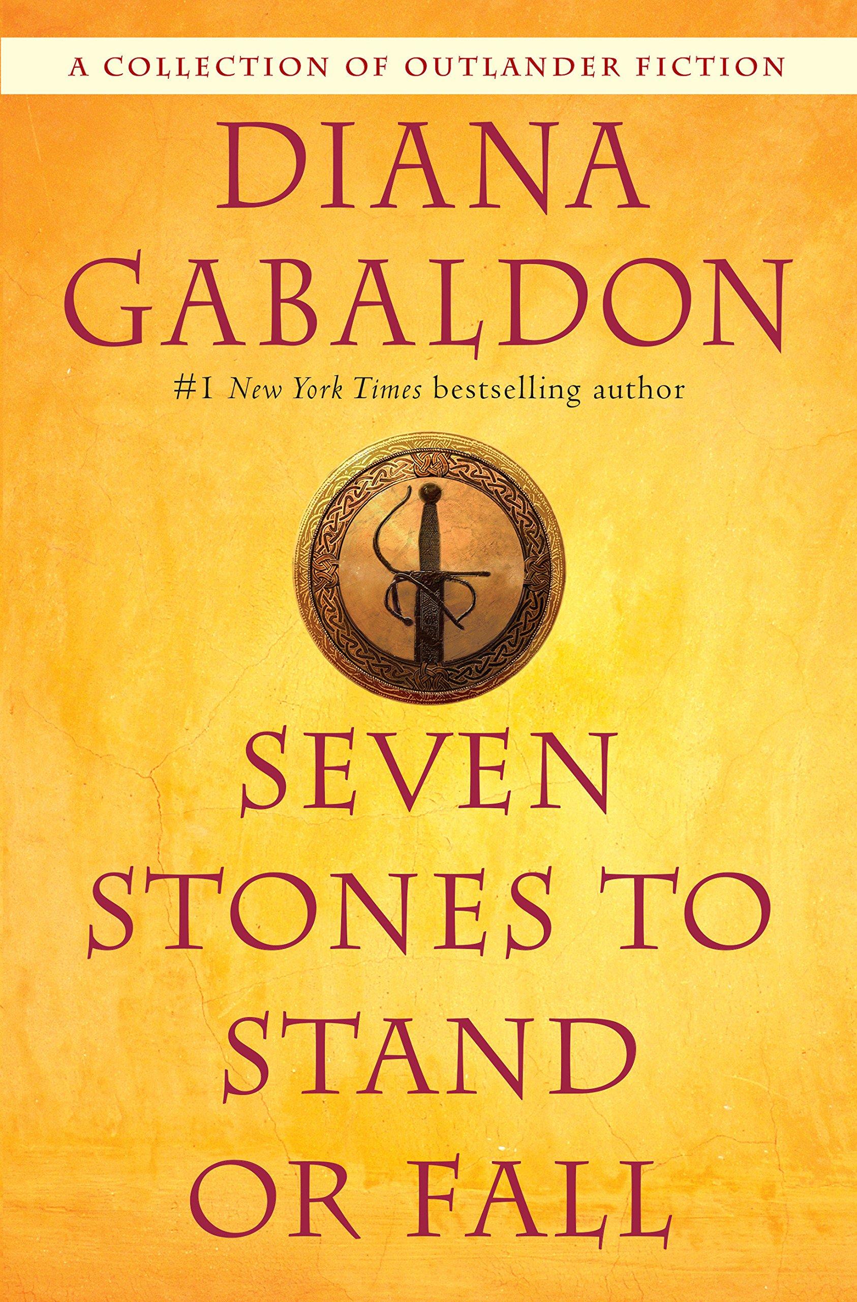 Seven Stones to Stand or Fall: A Collection of Outlander Fiction por Diana Gabaldon
