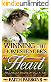 Winning the Homesteader's Heart: Clean Historical Western Romance (Mail-Order Brides of Salvation Book 7)