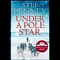 Under a Pole Star: Shortlisted for the 2017 Costa Novel Award
