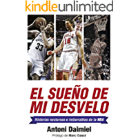 El sueño de mi desvelo: Historias de la NBA con nocturnidad (Deportes (corner))