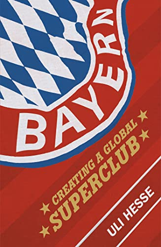 Bayern: Creating a Global Superclub