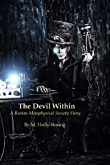 The Devil Within (A Steampunk Short Story) ( A Boston Metaphysical Society Story) Kindle Edition