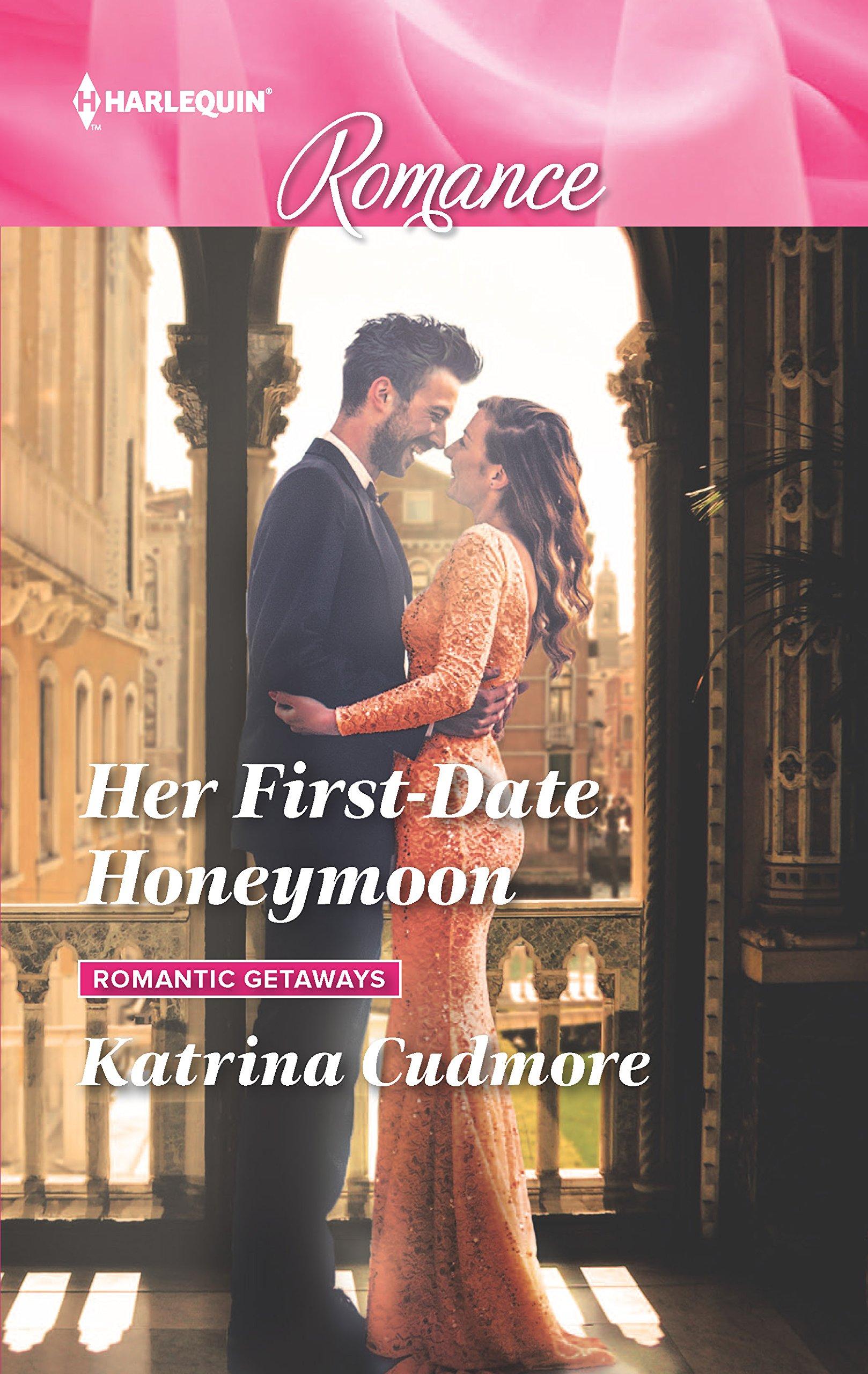 Her First-Date Honeymoon (Romantic Getaways) ebook