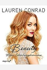 Beauty: Meine Schönheitsgeheimnisse (German Edition) Kindle Edition
