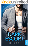 Dark Escort: Rhett (Die Beautiful Entourage-Reihe 1)