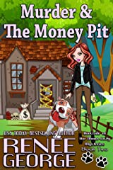 Murder & The Money Pit (A Barkside of the Moon Cozy Mystery Book 2) Kindle Edition