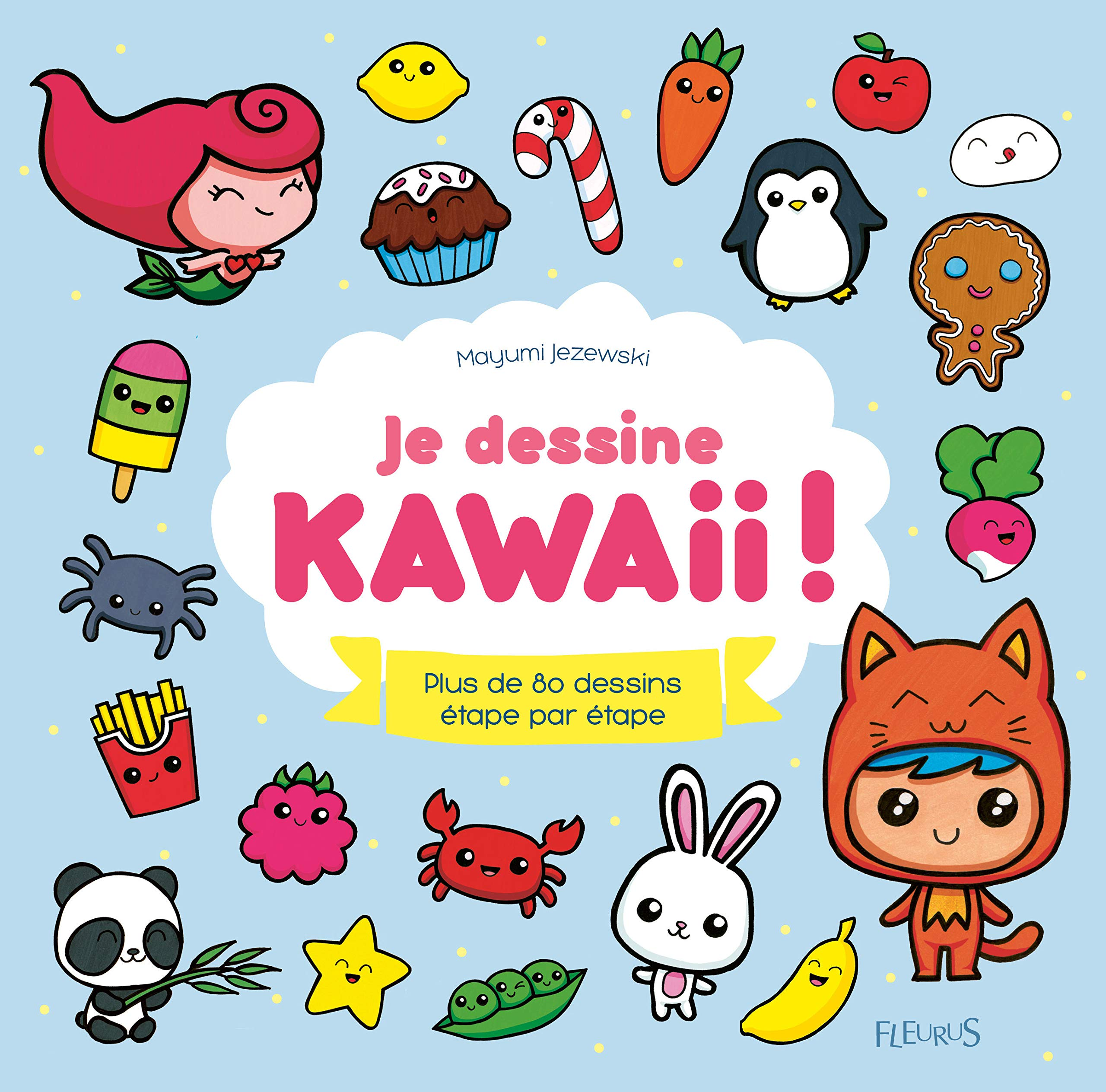 Amazon Fr Je Dessine Kawaii Plus De 80 Dessins Etape