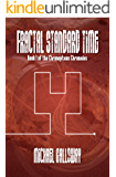 Fractal Standard Time (Book I of the Chronopticus Chronicles)