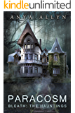 PARACOSM: Bleath: The Hauntings (English Edition)
