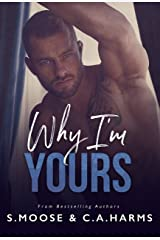 Why I'm Yours Kindle Edition