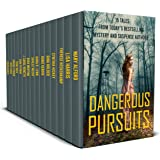 Dangerous Pursuits : 15 Stories From Today's Most Popular Mystery and Suspense Authors