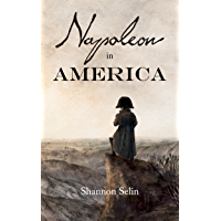 Napoleon in America (English Edition)