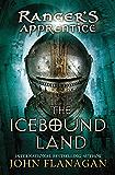 The Icebound Land: Book Three (Ranger's Apprentice 3)
