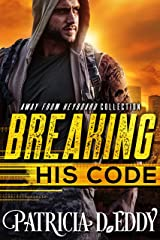 Breaking His Code (Away From Keyboard Book 1) Kindle Edition