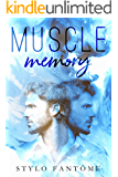 Muscle Memory (English Edition)