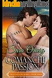 Comanche Passion: The Comanche Series - Book Three