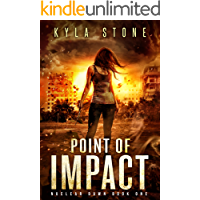 Point of Impact: A Post-Apocalyptic Survival Thriller (Nuclear Dawn Book 1) book cover