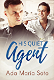 His Quiet Agent (The Agency Book 1) (English Edition)