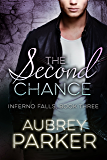 The Second Chance (Inferno Falls book 3)