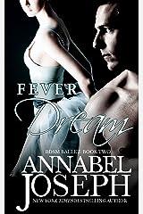 Fever Dream (BDSM Ballet Book 2) Kindle Edition