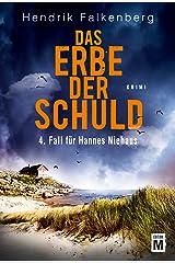 Das Erbe der Schuld - Ostsee-Krimi (Hannes Niehaus 4) (German Edition) Kindle Edition