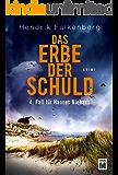 Das Erbe der Schuld (Hannes Niehaus 4)