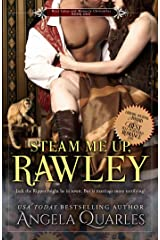 Steam Me Up, Rawley: A Steampunk Romance (The Mint Julep & Monocle Chronicles Book 1) Kindle Edition