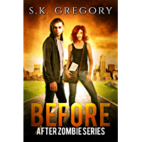 Before: After Zombie Series Book 2 (English Edition)