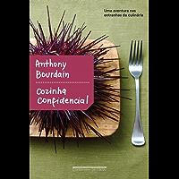 Cozinha confidencial: Uma aventura nas entranhas da culinária