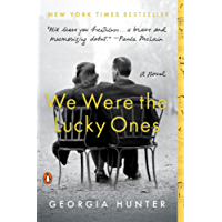 We Were the Lucky Ones: A Novel (English Edition)