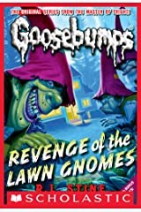 Revenge of the Lawn Gnomes (Classic Goosebumps #19) Kindle Edition