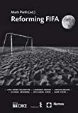 Reforming FIFA (English Edition)