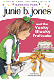 Junie B. Jones #5: Junie B. Jones and the Yucky Blucky Fruitcake