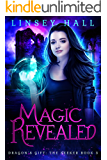 Magic Revealed (Dragon's Gift: The Seeker Book 3)