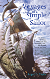 Voyages of a Simple Sailor (English Edition)