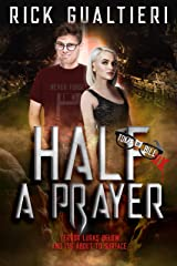Half A Prayer (The Tome of Bill Book 6) Kindle Edition