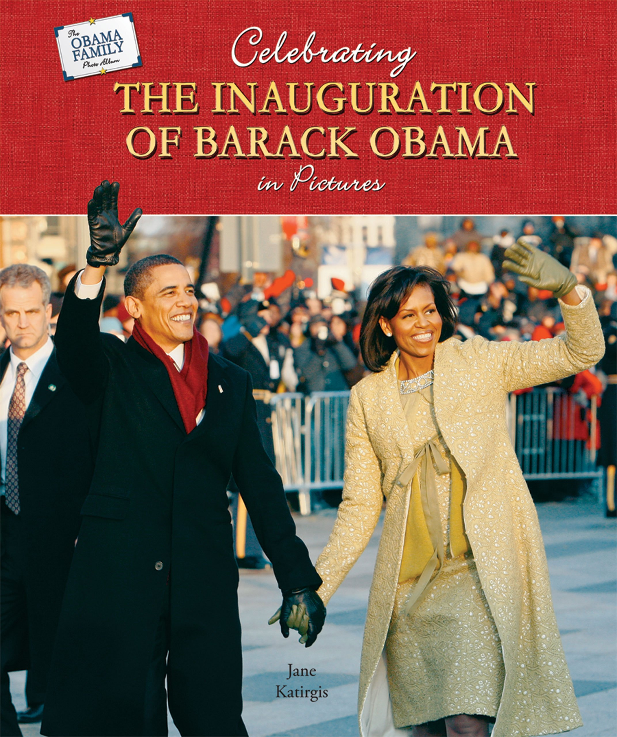 Celebrating the Inauguration of Barack Obama in Pictures (The Obama Family Photo Album) pdf epub