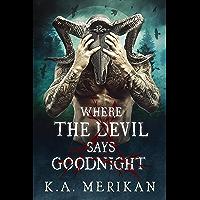Where the Devil Says Goodnight ( dark M/M paranormal romance) (Folk Lore Book 1) (English Edition)