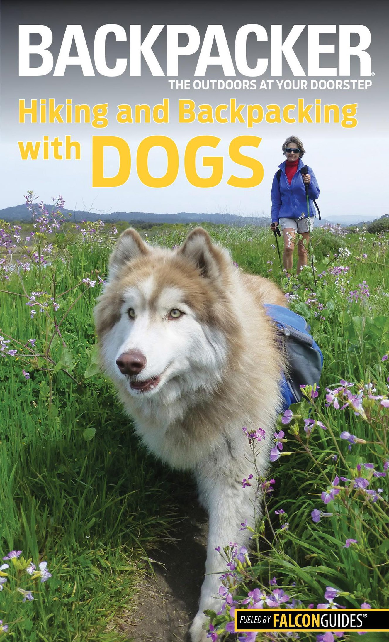 Download Backpacker Magazine's Hiking and Backpacking with Dogs (Backpacker Magazine Series) pdf epub