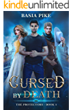 Cursed by Death (The Protectors Book 1)