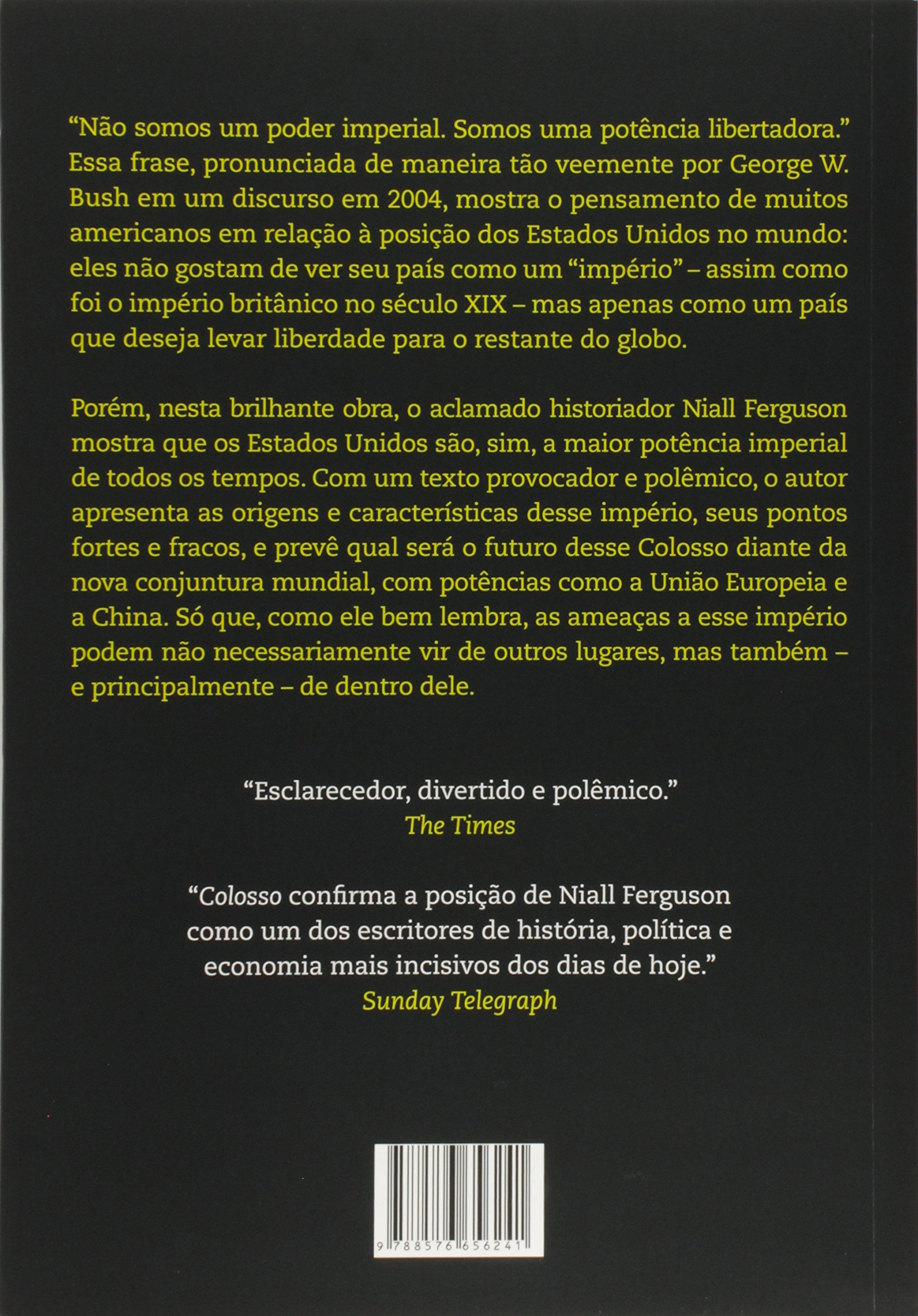 Colosso: Ascensao E Queda Do Imperio Americano (em Portugues Do Brasil): Niall  Ferguson: 9788576656241: Amazon: Books