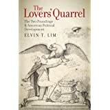 The Lovers' Quarrel: The Two Foundings and American Political Development